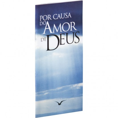 Por causa do amor de Deus