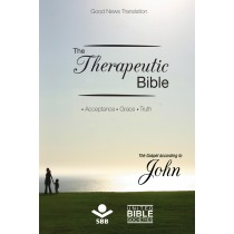 The Therapeutic Bible - The gospel of John