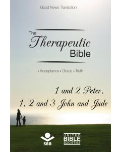 The Therapeutic Bible – 1 and 2 Peter, 1, 2 and 3 John and Jude